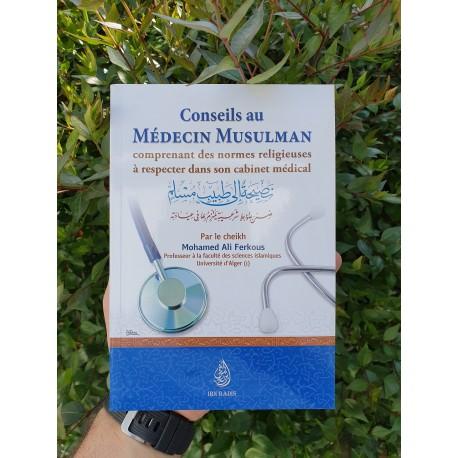 Conseils au médecin musulman comprenant des normes religieuses à respecter